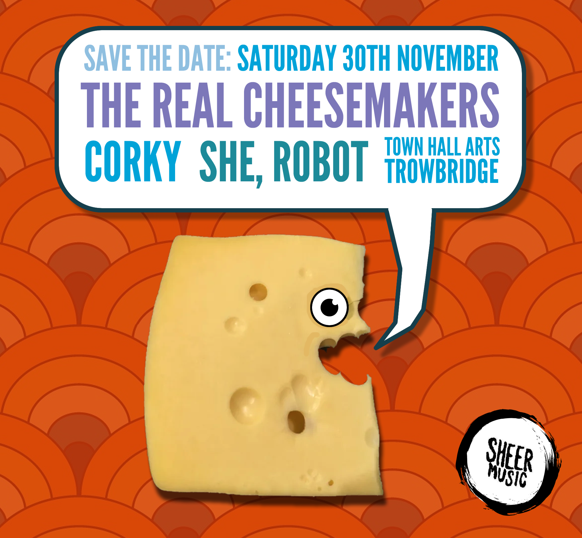 Sheer Music Present... The Real Cheesemakers