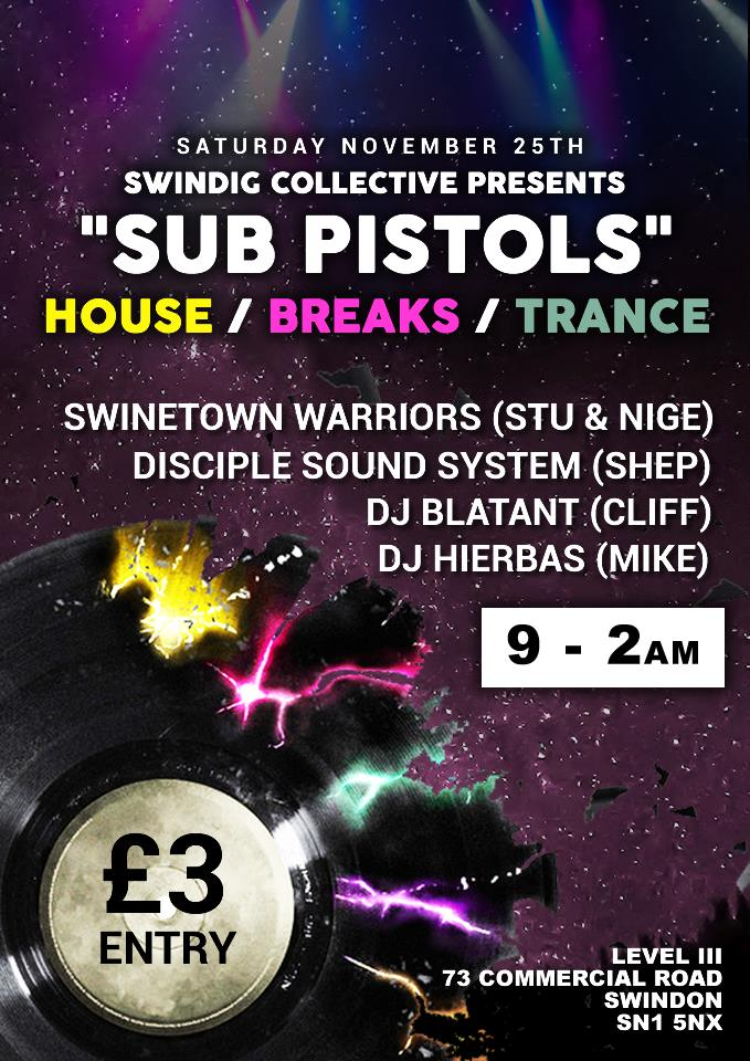 The Swindig Collective presents 'Sub Pistols'